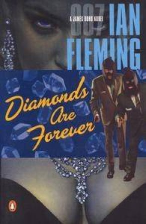A James Bond 007 Adventure: Diamonds Are Forever by Ian Fleming