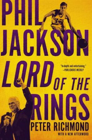 Phil Jackson: Lord Of The Rings by Peter Richmond