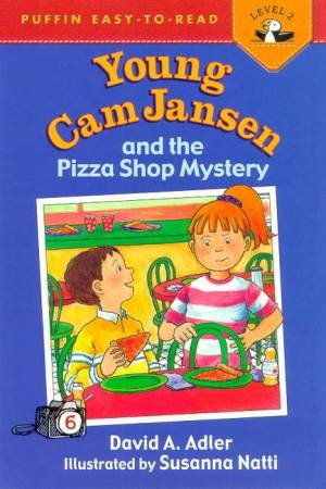Puffin Easy-To-Read: Young Cam Jansen And The Pizza Shop Mystery by David A Adler