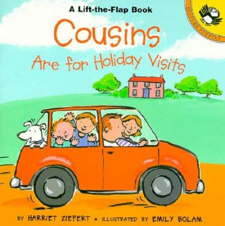 Cousins Are For Holiday Visits by Harriet Ziefert
