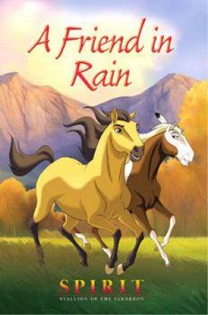 First Reader: Spirit: Stallion Of The Cimarron: A Friend In Rain by Kathleen Duey