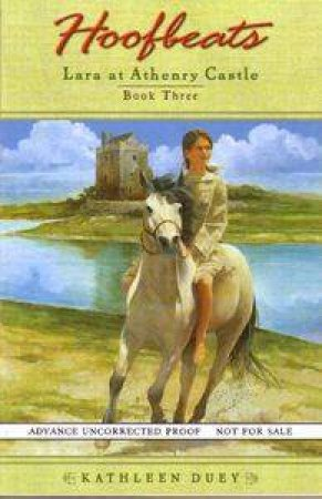 Lara At Athenry Castle by Kathleen Duey