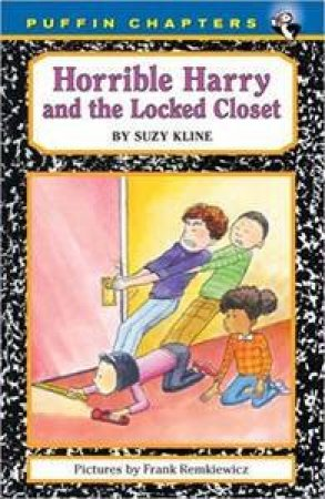 Horrible Harry And The Locked Closet by Suzy Kline