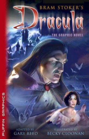 Puffin Graphics: Dracula by Bram Stoker