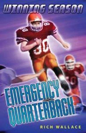 Emergency Quarterback by Rich Wallace