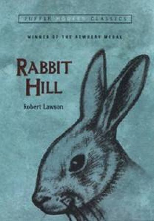 Rabbit Hill by Robert Lawson