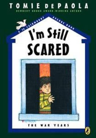 I'm Still Scared - The War Years by Tomie DePaola