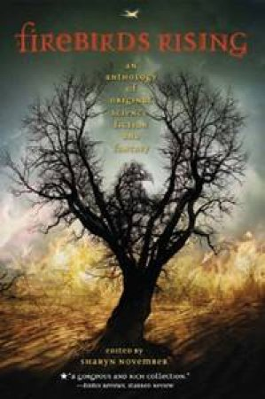 Firebirds Rising by Sharyn November (ed.)