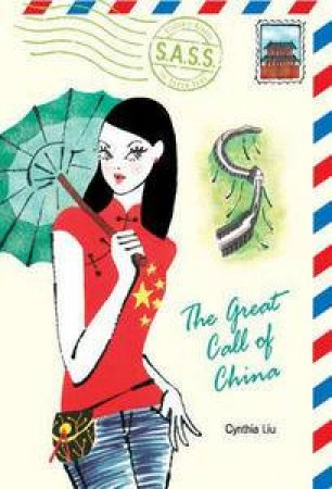 Great Call of China: Students Across the Seven Seas by Cynthea Liu