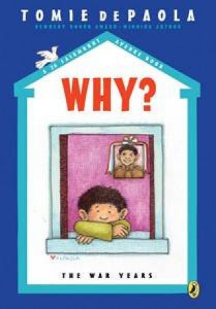 Why? The War Years: A 26 Fairmount Avenue Book by Tomie DePaola