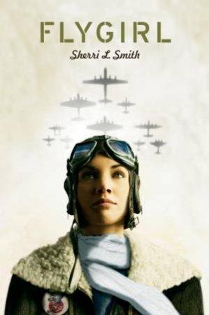 Flygirl by Sherri L Smith