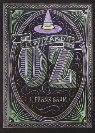 Puffin Chalk Series: The Wizard of Oz by L. Frank Baum