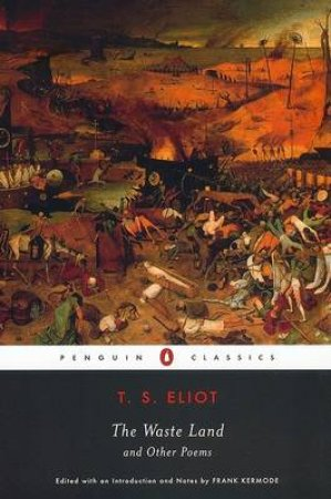 The Waste Land & Other Poems by T S Eliot