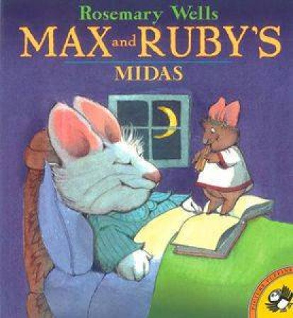 Max & Ruby's Midas by Rosemary Wells