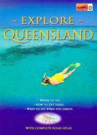 Explore Queensland by Various