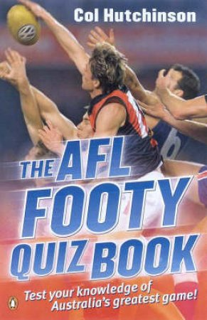 The AFL Footy Quiz Book by Geoff Slattery