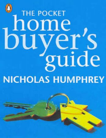 The Pocket Guide For Australian Home Buyers by Nicholas Humphrey