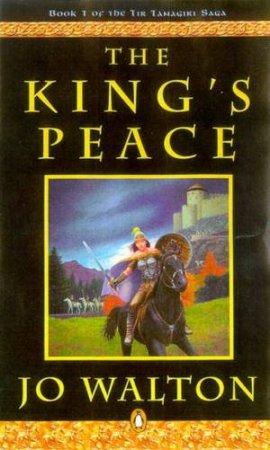 The King's Peace by Jo Walton
