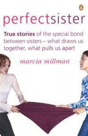 The Perfect Sister by Marcia Millman
