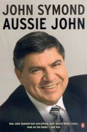 Aussie John by John Symond
