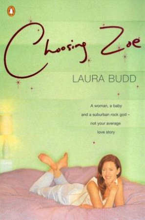 Choosing Zoe by Laura Budd