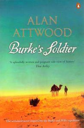 Burke's Soldier by Alan Attwood