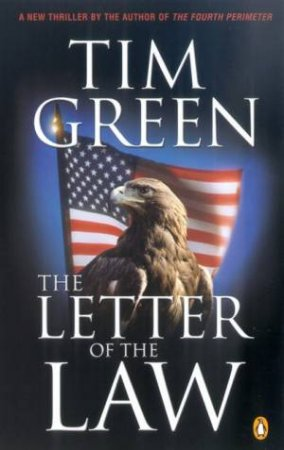 The Letter Of The Law by Tim Green