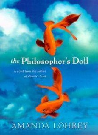 The Philosopher's Doll by Amanda Lohrey