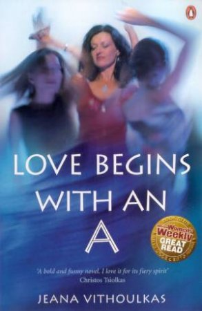 Love Begins With An A by Jeana Vithoulkas
