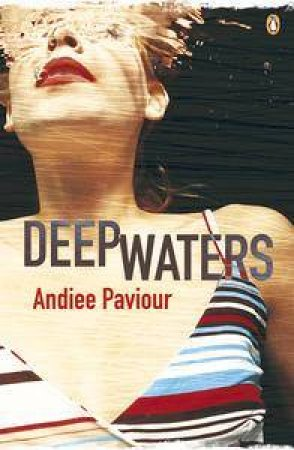 Deep Waters by Andiee Paviour