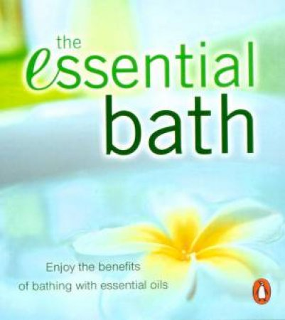 The Essential Bath by Various