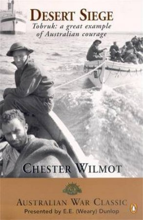 Desert Siege: Tobruk 1941 by Chester Wilmot
