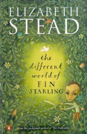 The Different World Of Fin Starling by Elizabeth Stead