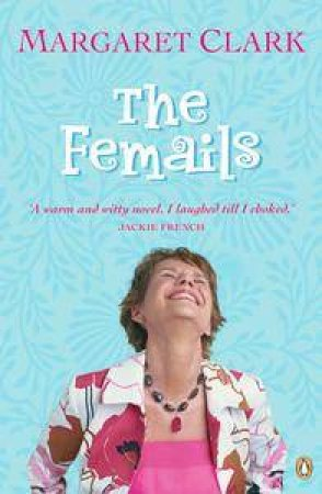 The Femails by Margaret Clark