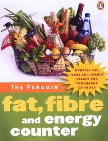 The Penguin Fat, Fibre & Energy Counter by Penguin Adult Publishing