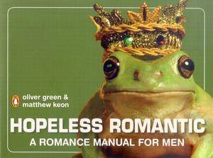Hopeless Romantic by Oliver Green & Matt Keon