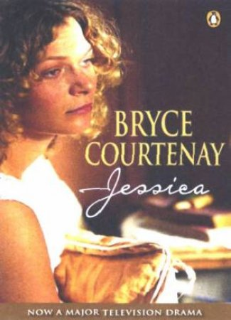 Jessica: Movie Tie-In by Bryce Courtenay