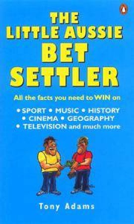The Little Aussie Bet Settler by Tony Adams