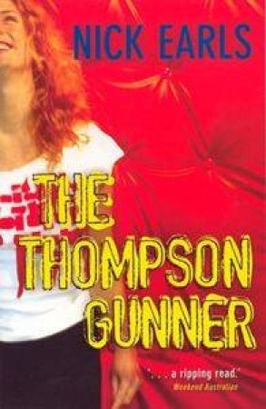 The Thompson Gunner by Nick Earls