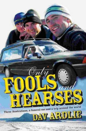 Only Fools & Hearses by Davin Ardlie