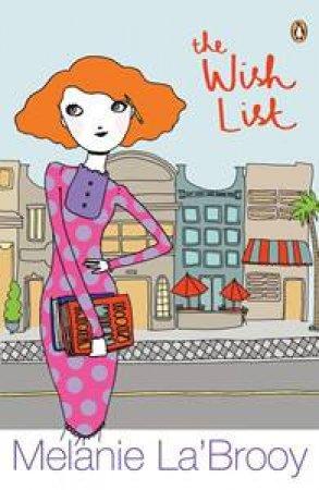 Wish List by Melanie La'Brooy