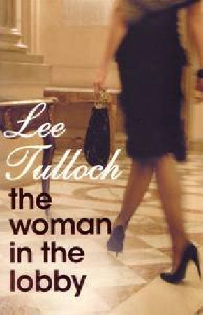 Woman in the Lobby by Lee Tulloch