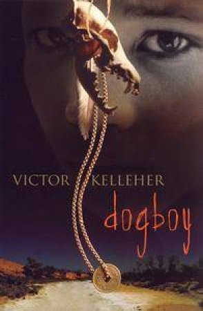 Dogboy by Victor Kelleher