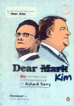 Dear Mark/Kim by Richard Berry