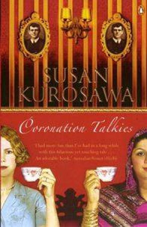 Coronation Talkies by Susan Kurosawa