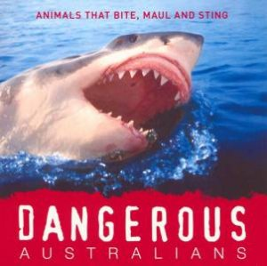 Dangerous Australians by Anon