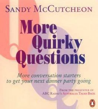 More Quirky Questions by Sandy McCutcheon