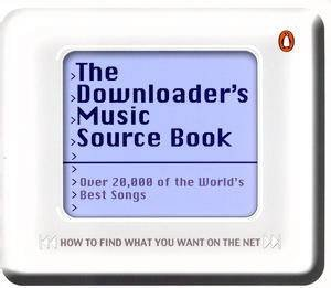 The Downloader's Music Source Book by Dave McAleer