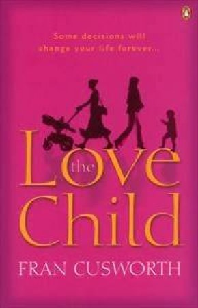 The Love Child by Fran Cusworth