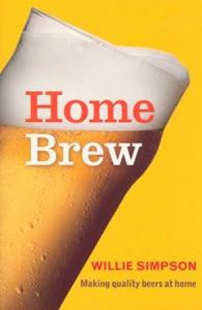 Home Brew by Simpson Willie